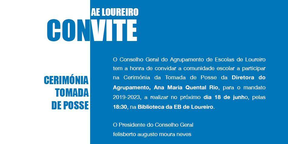 Convite. Cerimónia de Tomada de Posse da Diretora do Agrupamento, prof Ana Quental Rio, 18.06.2019